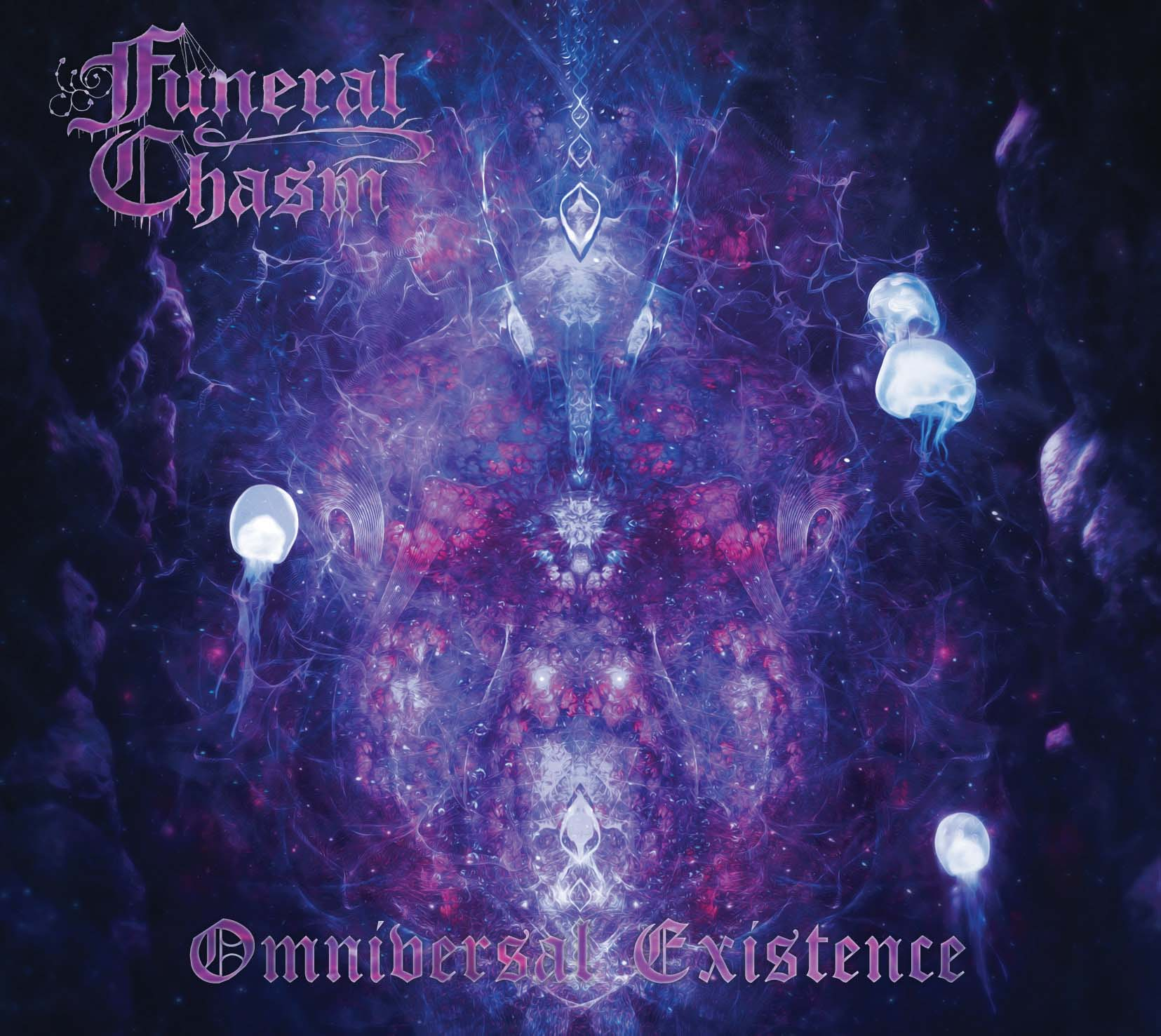Funeral Chasm-Omniversal Existence