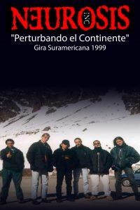 Neurosis Inc – Gira Suramericana 1999