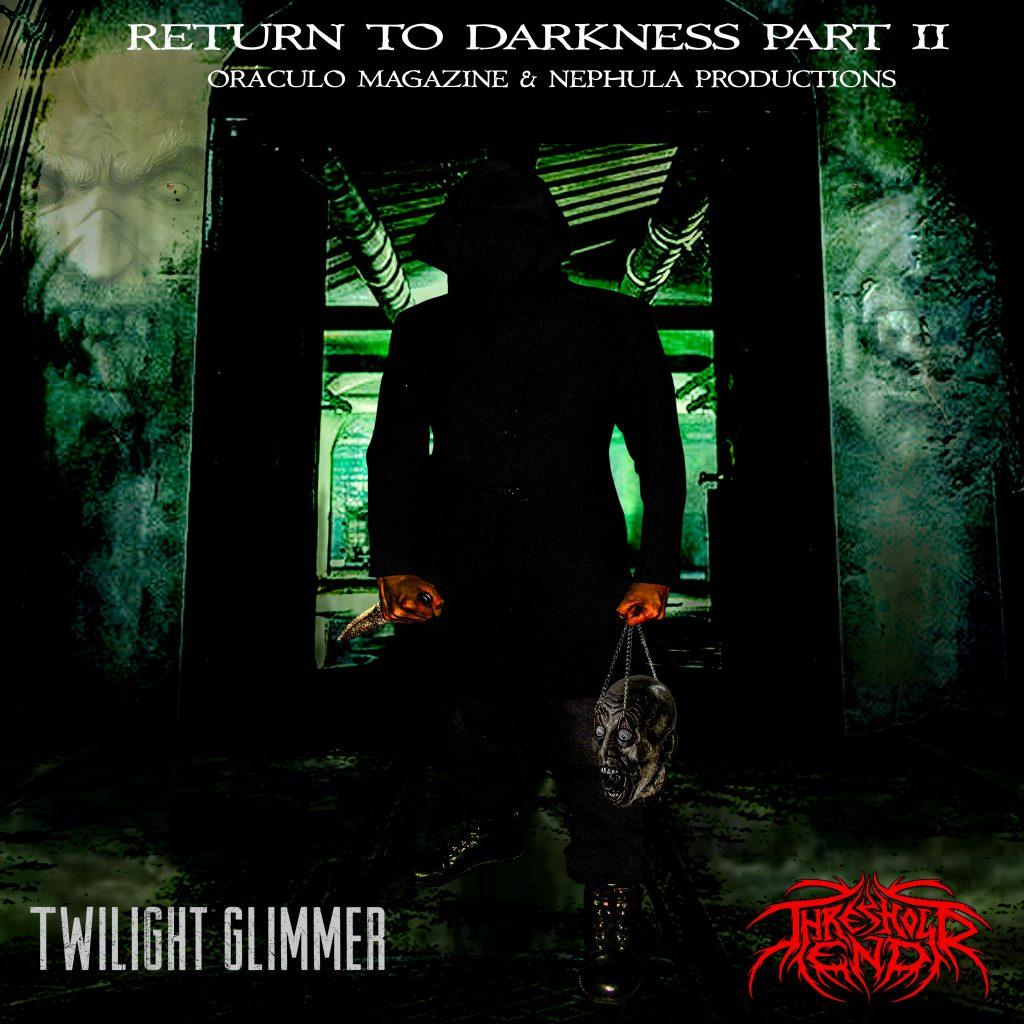 Return to Darkness Part II