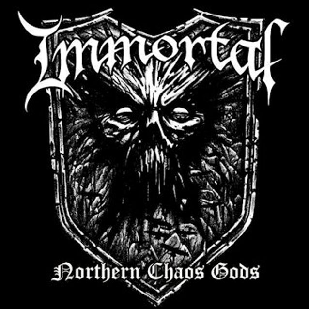 "Immortal ""Northern Chaos Gods"""